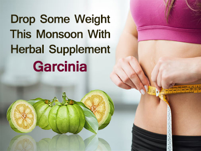 garcinia, monsoon tips, weight-loss, daily diet