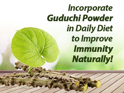 Guduchi Powder, giloy powder, ayurvedic medicine for immunity, herbal medicine to boost immune system, how to improve immunity,