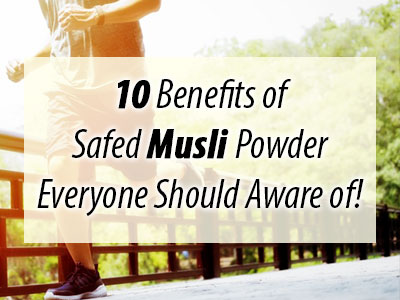 Safed Musli powder benefits, safed musli uses, safed musli benefits, best supplement for health, safed musli dosage