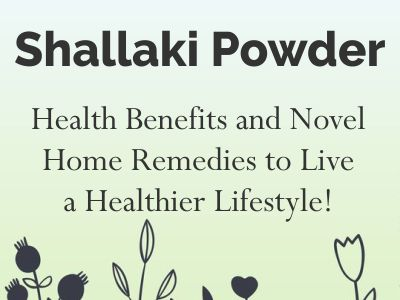 Shallaki benefits, Shallaki powder, Boswellia serrate, boswellia serrata uses, Where to buy Boswellia serrata