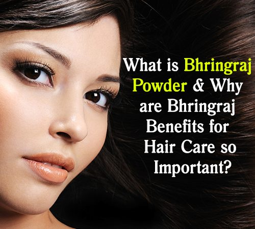 bhringraj benefits, hair growth tips, how to use bhringraj Powder, ayurvedic herbs, hair strengthening