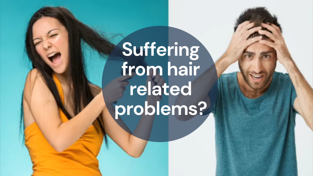 Suffering from hair related problems_